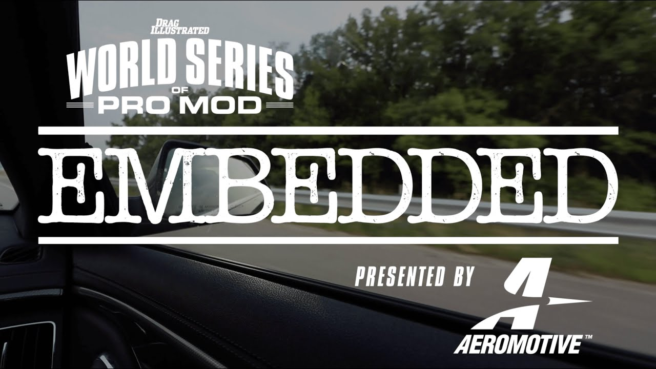 2018 World Series of Pro Mod Embedded - Episode 1