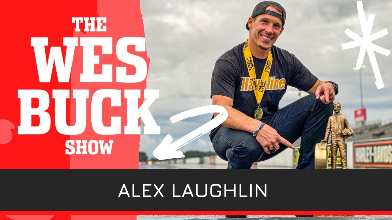Alex Laughlin Opens Up on Top Fuel Transition, Doorslammer Racing & More   WBS EP. 222