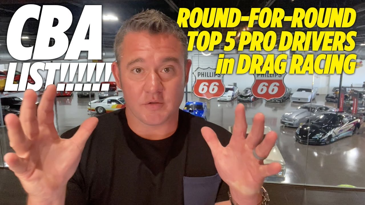FIRST-EVER CBA List - Top 5 Pro Drivers in Drag Racing!!!!