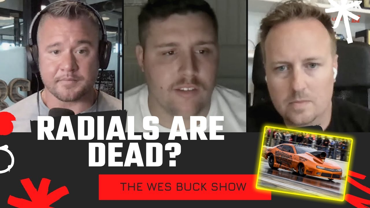 """Justin """"Lil' Country"""" Swanstrom Thinks Radial Racing is Dead   The Wes Buck Show"""