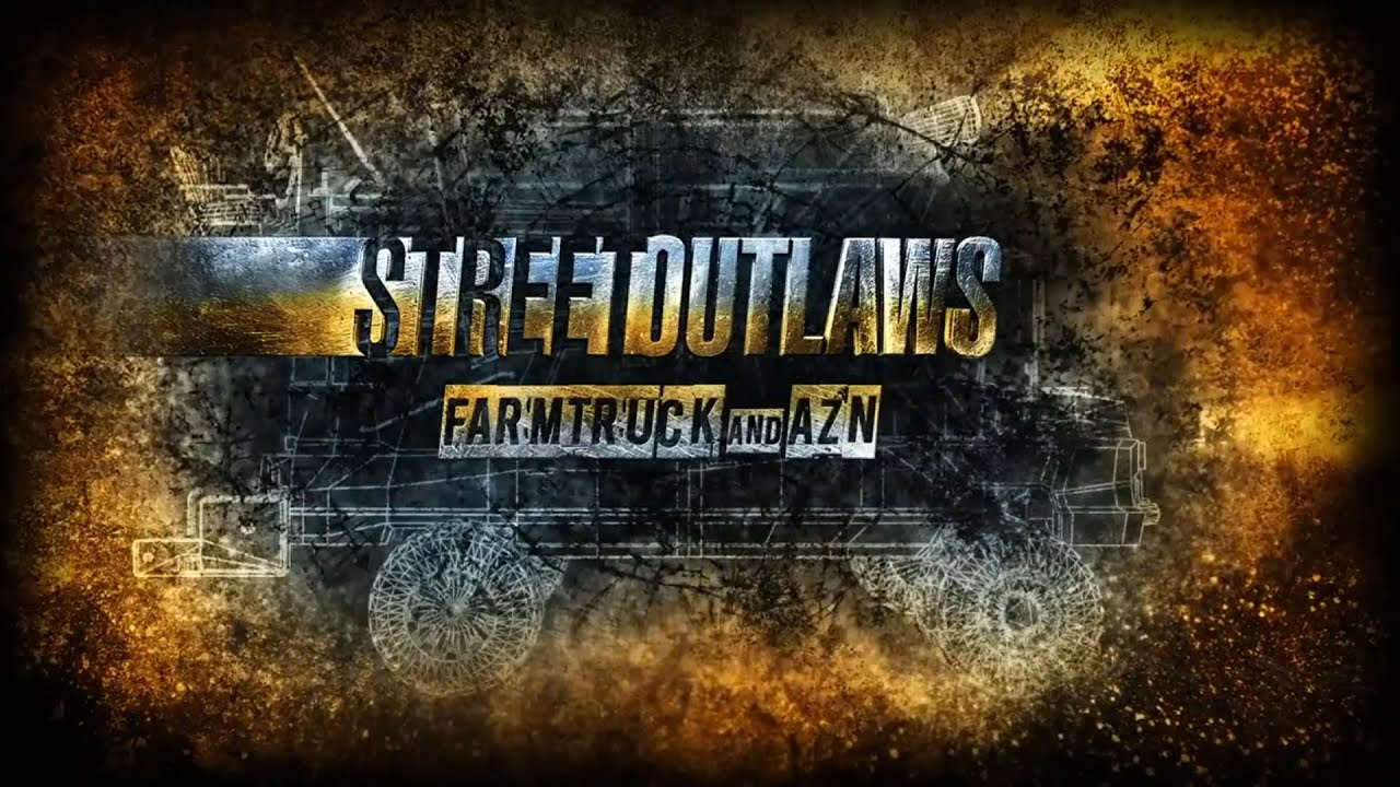 Street Outlaws: Farmtruck and AZN - WE GOT OUR OWN SHOW!