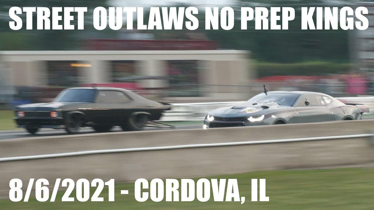 Street Outlaws No Prep Kings 8/6/2021