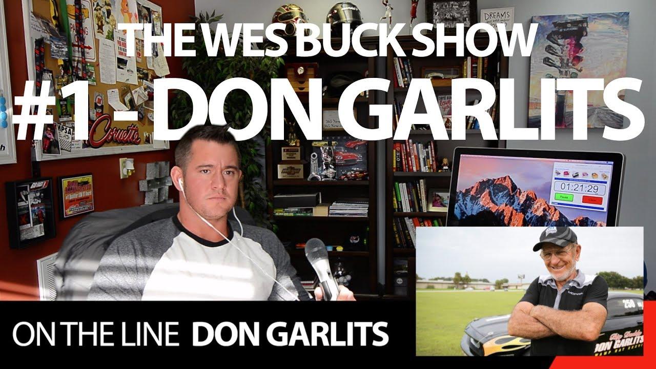 "The Wes Buck Show #1 - ""Big Daddy"" Don Garlits"