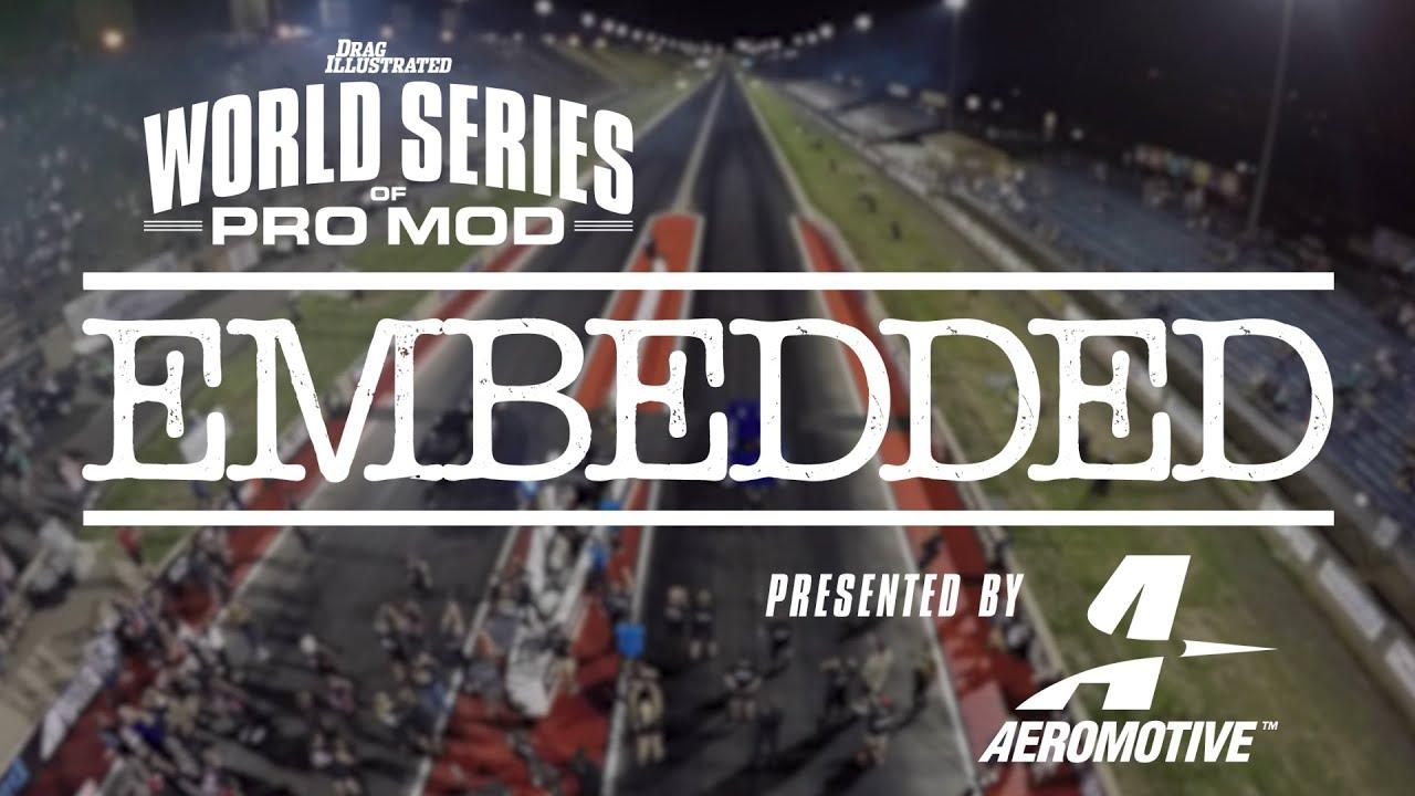 2018 World Series of Pro Mod - Episode 6