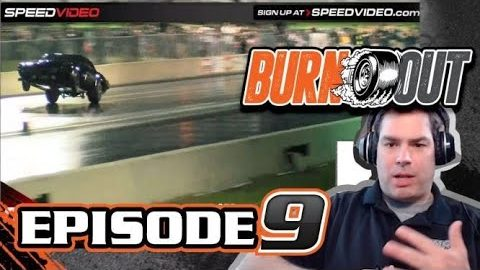 BURNOUT Episode 9: Hot Rod Drag Week, Pat Musi, and COVID-8