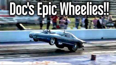 Doc's Stunt Double Epic Wheelies!!