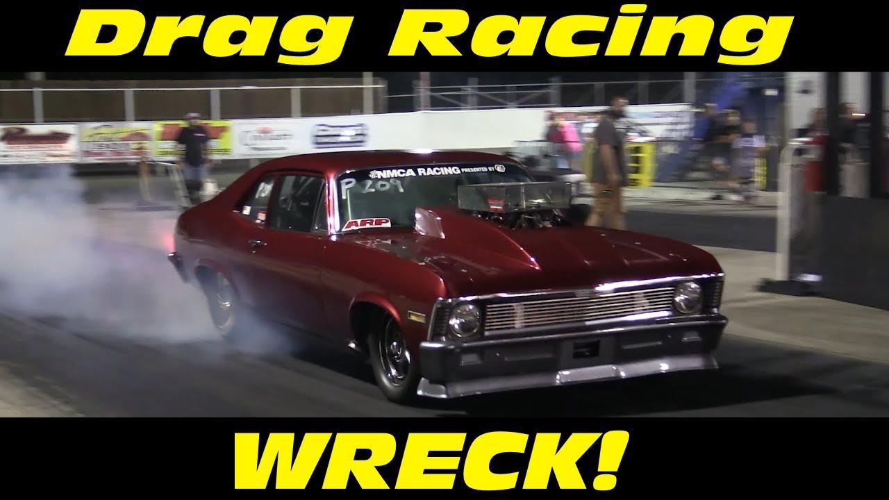 Drag Racing CRASH   Outlaw Nova Wrecks into Wall