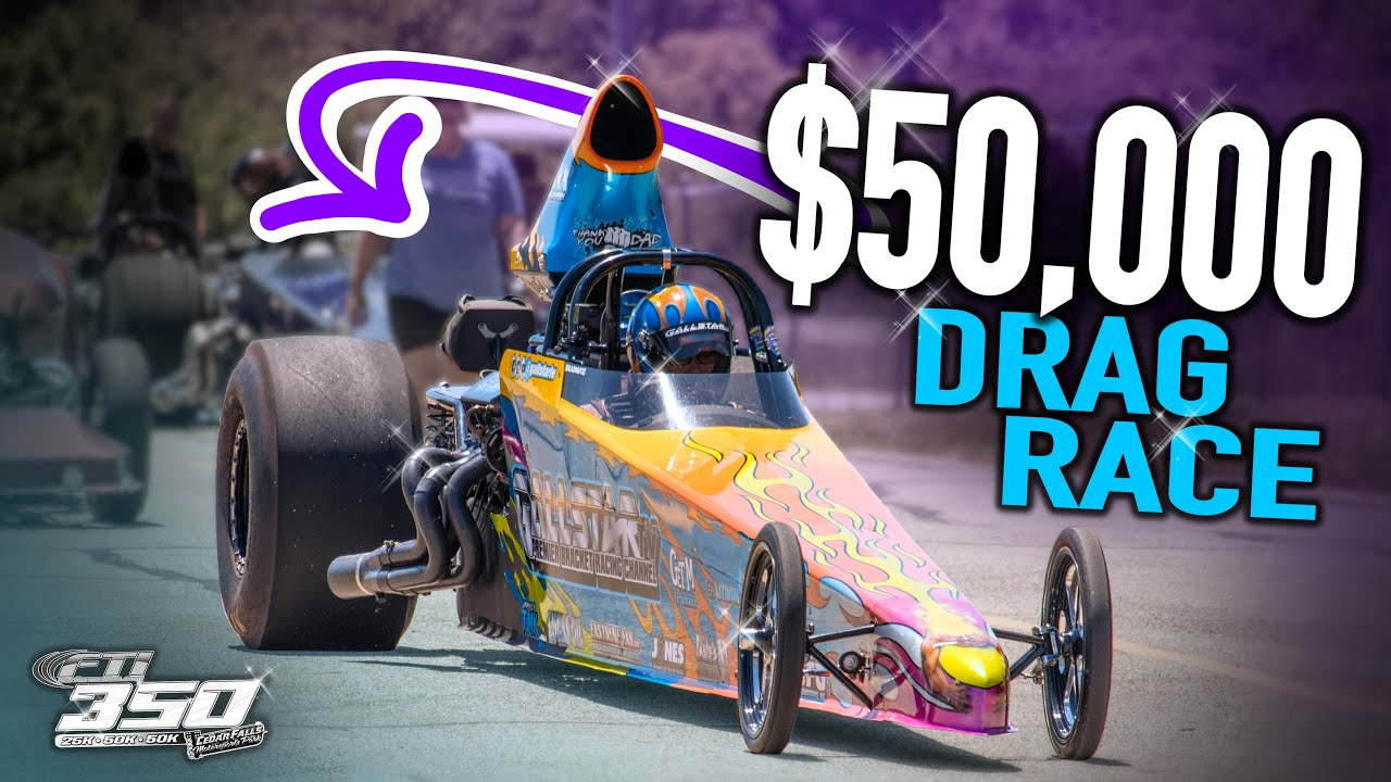 Drag Racing for $50,000 💵 💵 💵