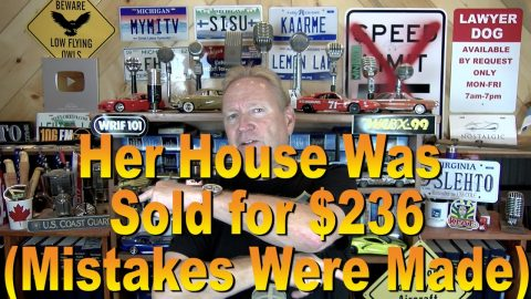 Her House Was Sold for $236 (Mistakes Were Made)
