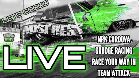NPK CORDOVA TEAM ATTACK 2ND ROUND/GRUDGE RACING LIVE
