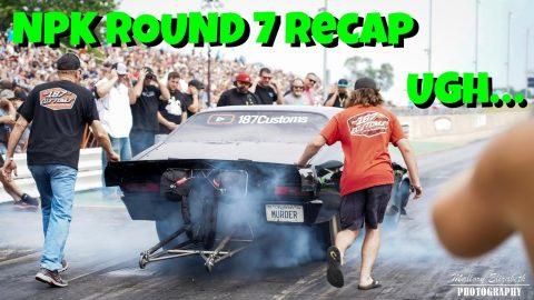 NPK Round 7 Cordova Recap...Things Gotta Pick Up Soon!