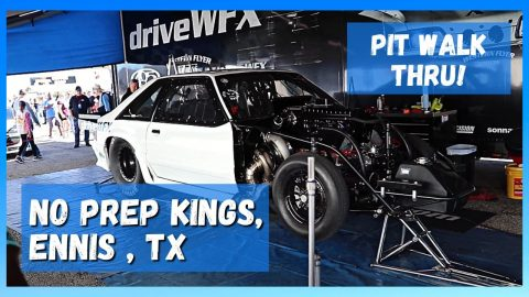 NPK - Street Outlaws No Prep Kings 2021 Ennis, TX Pit Walk Thru