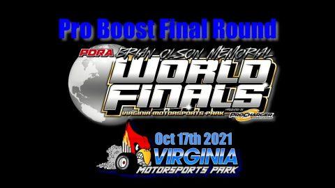 PDRA Pro Mod Pro Boost Final Round Oct 17th 2021 Virginia Motorsports Park.