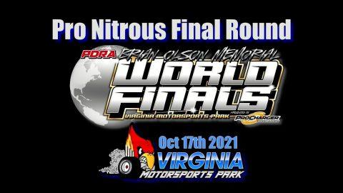 PDRA Pro Mod Pro Nitrous Final Round Oct 17th 2021 Virginia Motorsports Park.