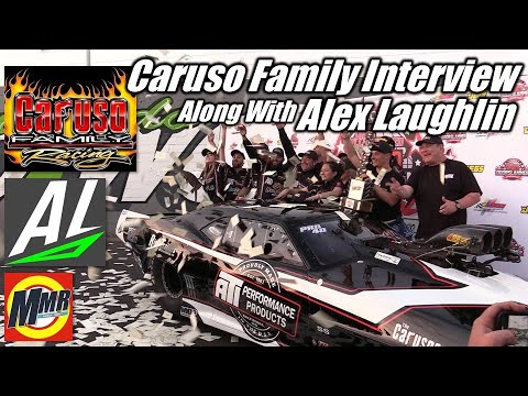 Pro Mod Winners of World Doorslammer Nationals - Caruso Family Interview Along With Alex Laughlin