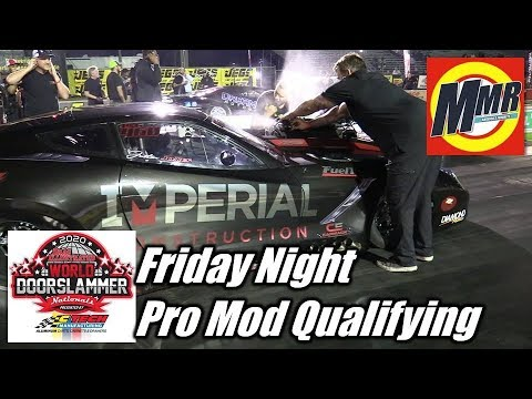 Pro Mod at World Doorslammer Nationals Friday Night Qualifying