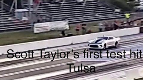 Scott Taylor's first test hit at Street outlaws NPK Tulsa Oklahoma event!