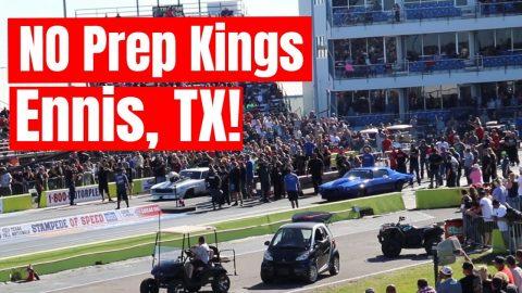 Street Outlaws NPK - No Prep Kings 2021 Ennis, TX   - The Race