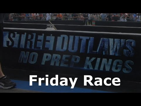 Street Outlaws no prep kings friday race