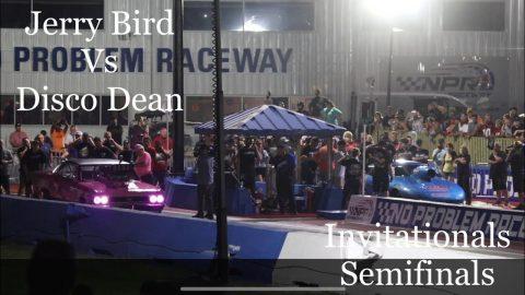 Street outlaws no prep kings Belle Rose, LA- Jerry Bird Vs Disco Dean: invitationals Semifinals