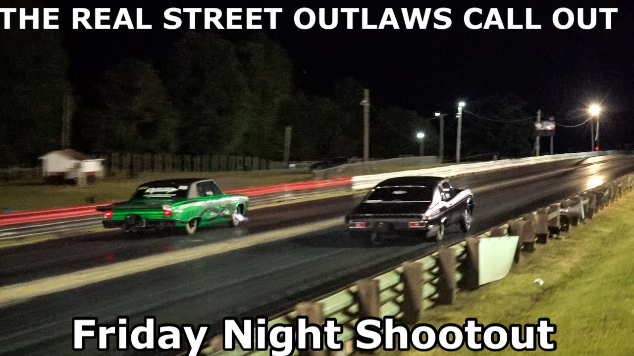 THE REAL STREET OUTLAWS CALL OUT FRIDAY SHOOTOUT MOORESVILLE DRAGWAY NC