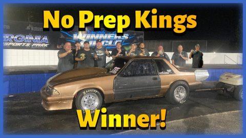 Winner----Street Outlaws No Prep Kings, Small Tire