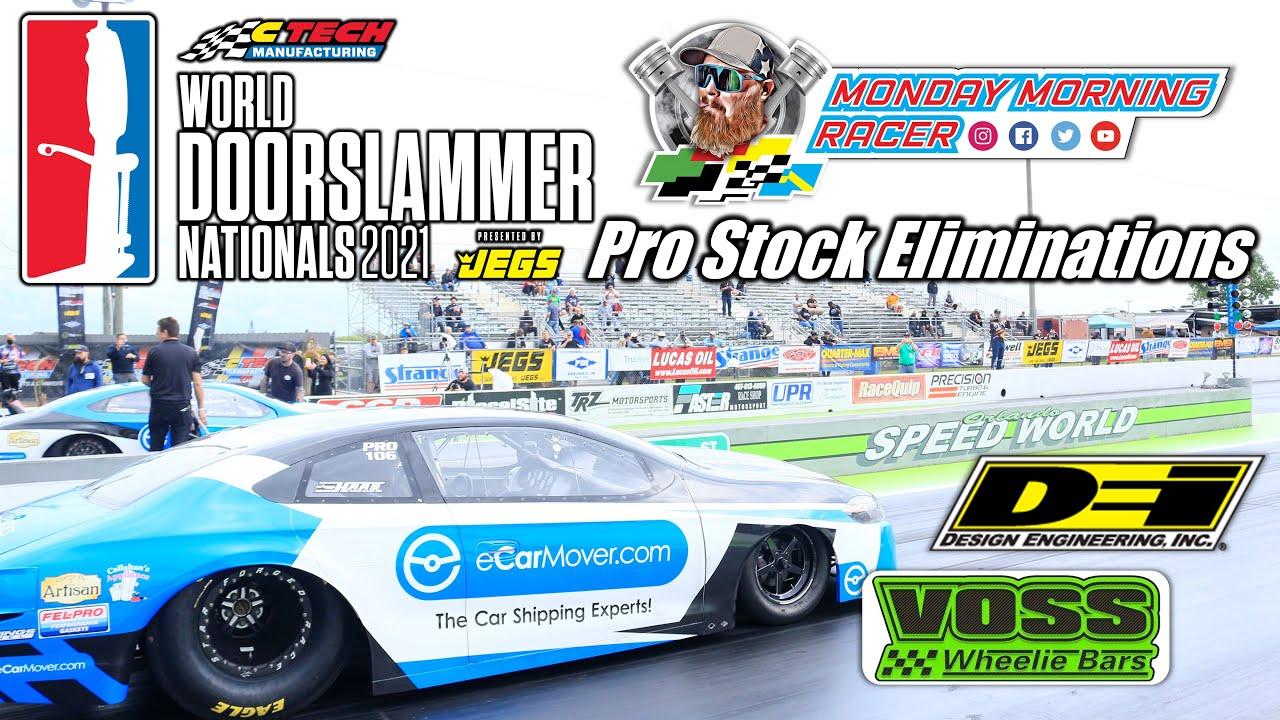 World Doorslammer Nationals 2021   NHRA Pro Stock Full Eliminations   Orlando Speed World Dragway