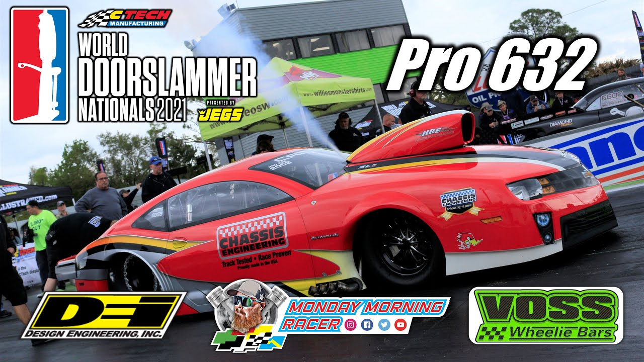 World Doorslammer Nationals 2021  Pro 632 Full Eliminations   Orlando Speed World Dragway