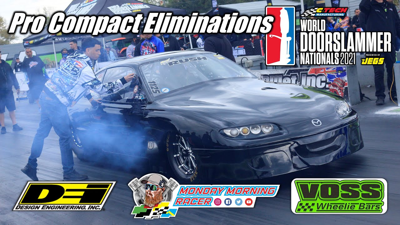 World Doorslammer Nationals 2021   Pro Compact Full Eliminations   Orlando Speed World Dragway