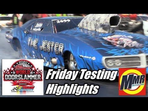 World Doorslammer Nationals Friday Testing Highlights